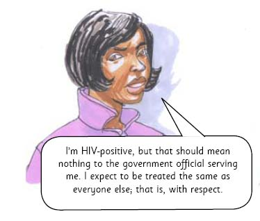It is illegal to discriminate against a person because of their HIV status.